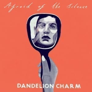 Dandelion Charm Single Cover