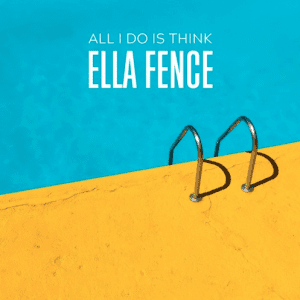 Ella Fence is Not Afraid To Push The Boundaries With New EP