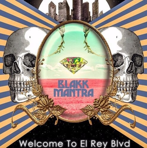 Blakk Mantra Released Their Latest Contemporary Rock EP Titled Welcome To El Rey Blvd